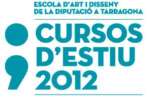 Cursos d'estiu de l'Escola d'Art i Disseny (Tarragona)