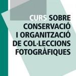 Curs sobre Conservació i Organització de Col·leccions Fotogràfiques a l'IEFC