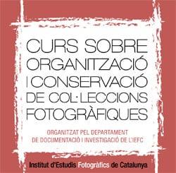 Curs sobre Organització i Conservació de Col·leccions Fotogràfiques