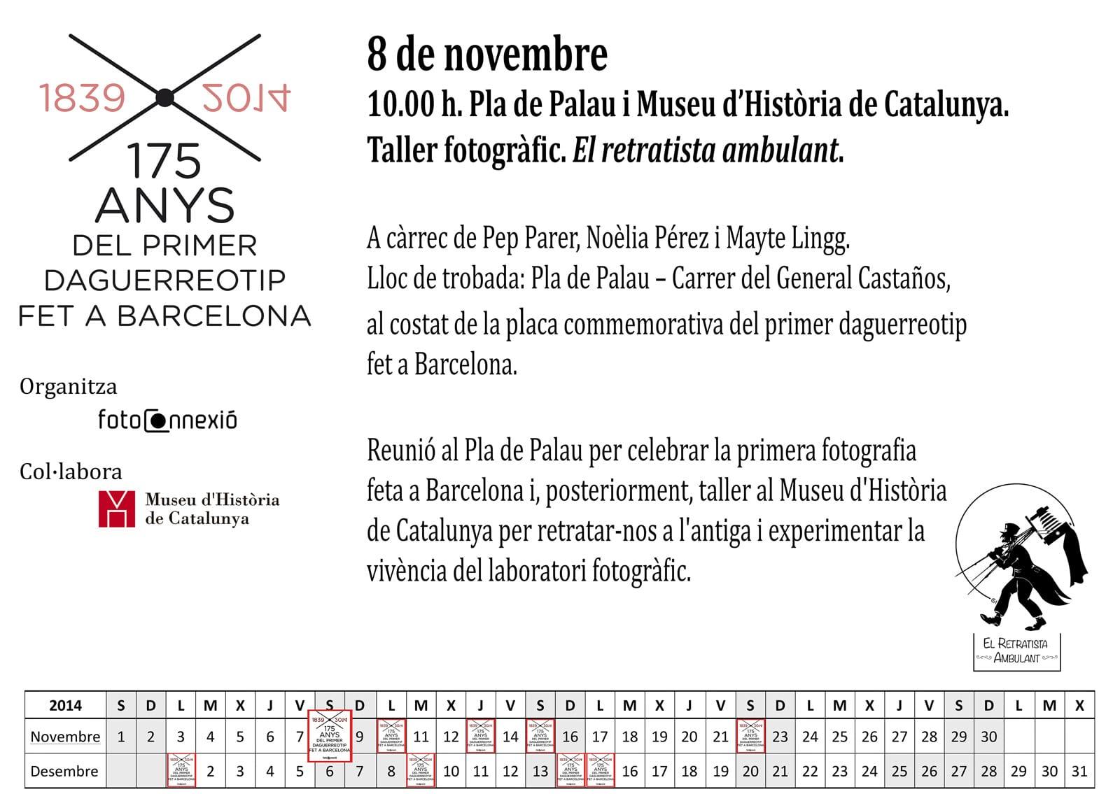 175 ANYS del primer daguerreotip fet a Barcelona (1839 – 2014). 8/11/2014