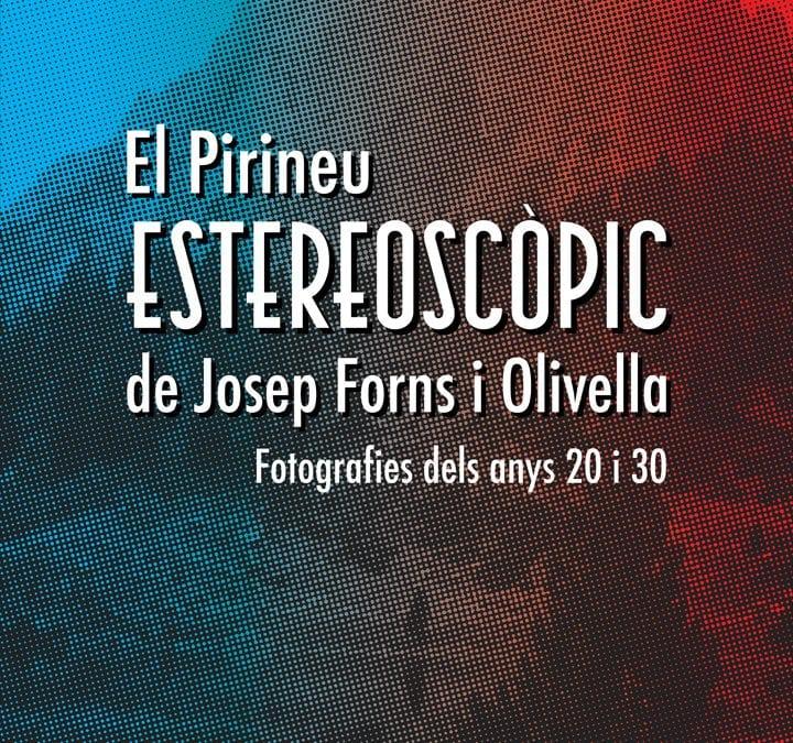 "Expo ""El Pirineu Estereoscopic"""
