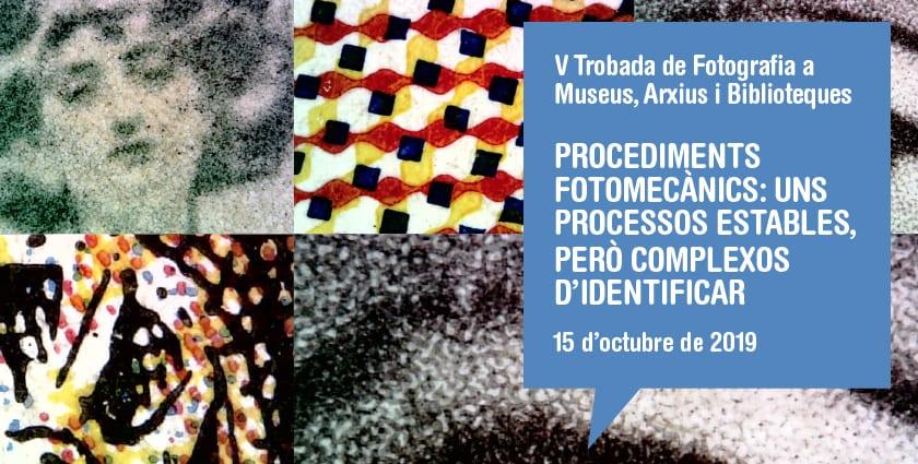 V Trobada de fotografia a museus, arxius i biblioteques al Museu Marítim de Barcelona: processos fotomecànics