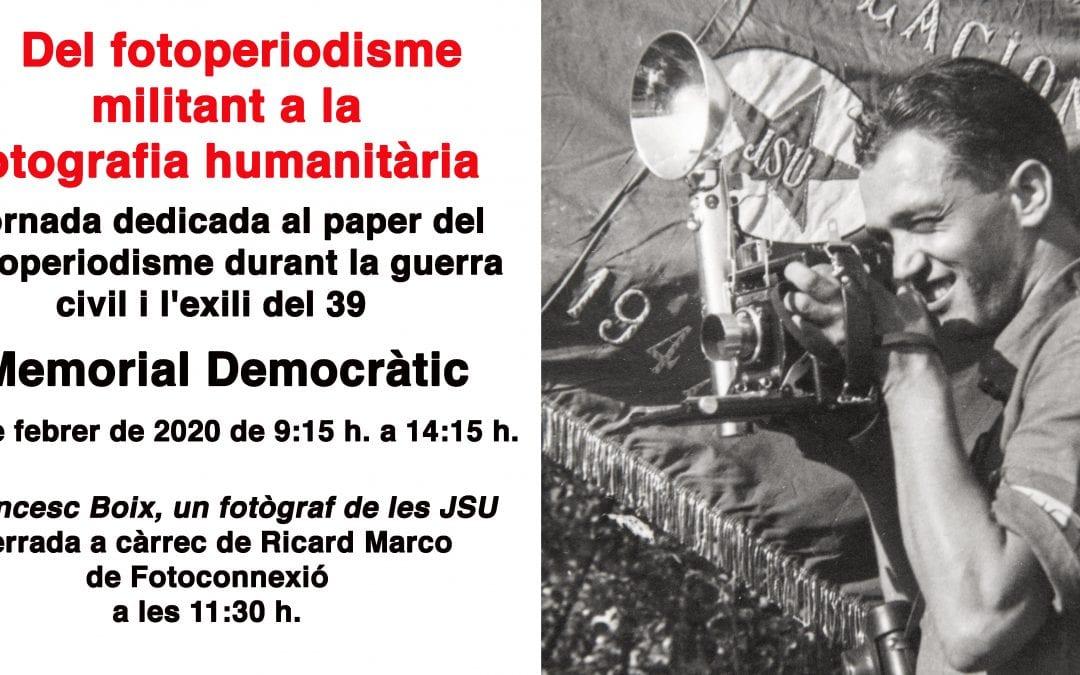 Jornada Del fotoperiodisme militant a la fotografia humanitària