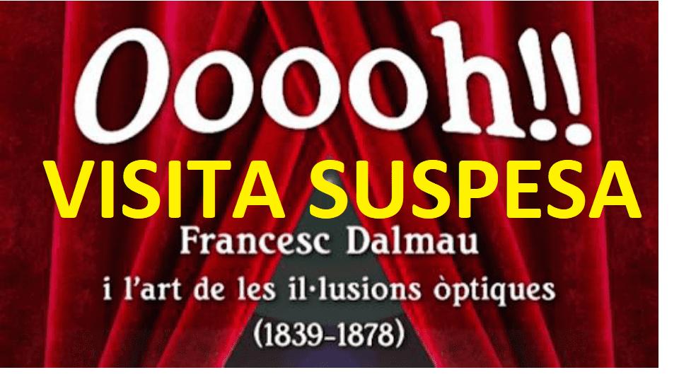 SUSPESA! Visita comentada expo Ooooh! Francesc Dalmau i l'art de les il·lusions òptiques (1839-1878) a càrrec de Célia Cuenca